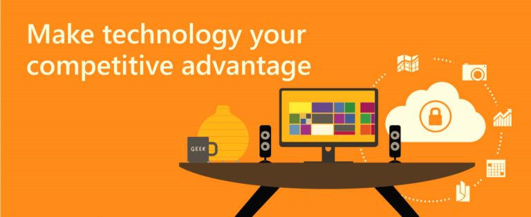 Make Technology Your Competitive Advantage