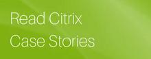 read-citrix-case-stories