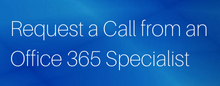 request-a-call-from-an-office-365-specialist